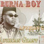 MP3: Burna Boy – African Giant