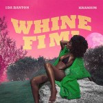 MP3: 1da Banton – Whine Fi Mi Ft. Kranium