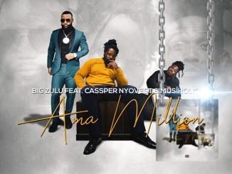 MP3: Big Zulu – Ama Million Ft. Cassper Nyovest, Musiholiq