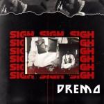 MP3: Dremo – Sigh (Prod. Dremo)