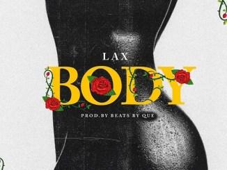 MP3: L.A.X – Body (Prod. QueBeats)