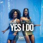 MP3: Becca - Yes I Do Ft. Tiwa Savage
