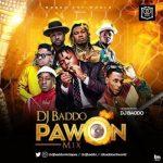 MIXTAPE: DJ Baddo - Pawon Mix