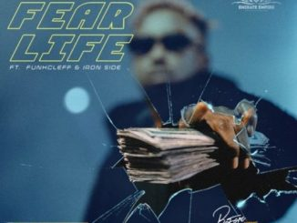MP3: Erigga - Fear Life ft. Funkcleff x Iron Side
