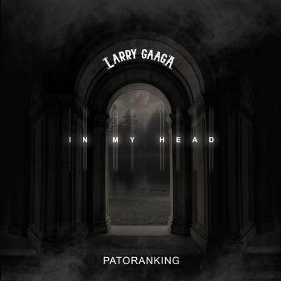 MP3: Larry Gaaga - In My Head Ft. Patoranking