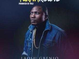 MP3: Laolu Gbenjo - TURNAROUND