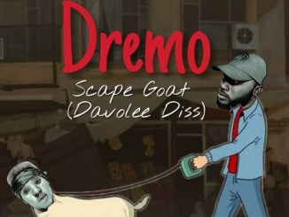 MP3: Dremo - Scape Goat Part 2 (Davolee Diss)