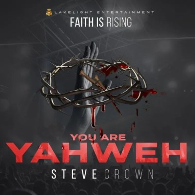 MP3: Steve Crown - Mighty God Ft. Nathaniel Bassey
