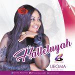 MP3: Ijeoma Maryann - HALLELUJAH