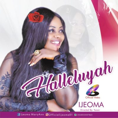 MP3: Ijeoma Maryann - HALLELUJAH