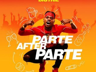 MP3: BigTril - Parte After Parte