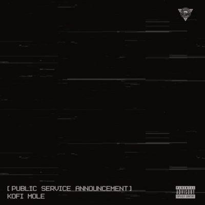 MP3: Kofi Mole - Public Service Announcement