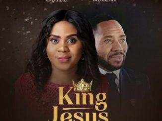 MP3: Obianuju Obiel - KING JESUS ft. Chris Morgan