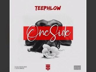 MP3: Teephlow - One Side