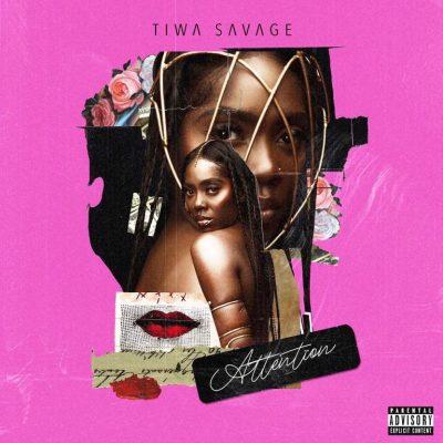MP3: Tiwa Savage - Attention