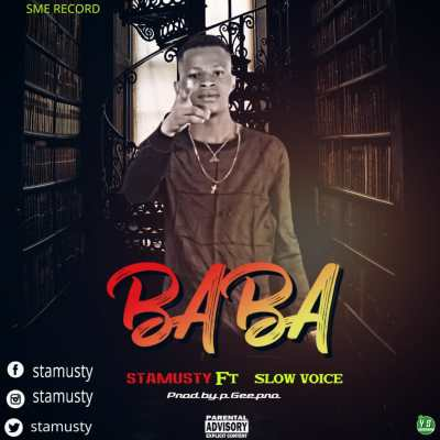 MP3: Stamusty Ft. Slow Voice - Baba