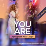 Aghogho ft. Nikki Laoye - You Are (Live Video)