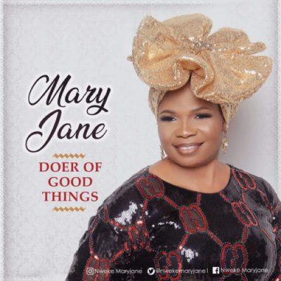 MP3: MaryJane - Doer of Good Things