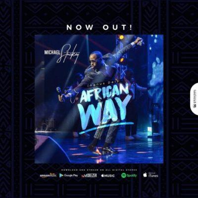 MP3 + VIDEO: Michael Stuckey - African Way