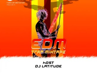 DJ Latitude - EDM Trap Mixtape