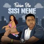 MP3: Fabian Blu - Sisi Nene