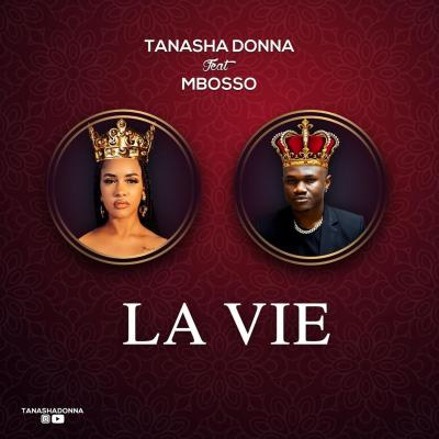 MP3: Tanasha Donna – La Vie ft. Mbosso