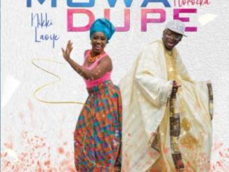 MP3: Nikki Laoye & Florocka - Mo Wa Dupe