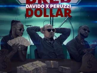MP3: B-Red - Dollar Ft. Davido x Peruzzi