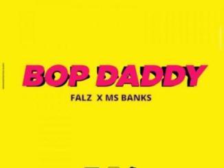 MP3: Falz x Mz Banks - Bop Daddy