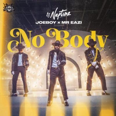 Lyrics: DJ Neptune, Joeboy, Mr Eazi - Nobody