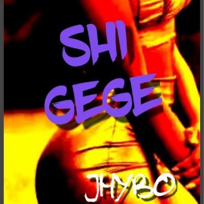 MP3: Jhybo - Shi Gege