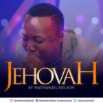 MP3: Nathaniel Nelson - Jehovah