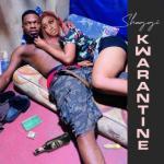 MP3: Broda Shaggi - Kwarantine