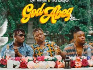 MP3: Oga Network x Umu Obiligbo - God Abeg