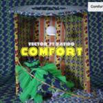 VIDEO: Vector - Comfort ft. Davido (Dir. TG Omori)