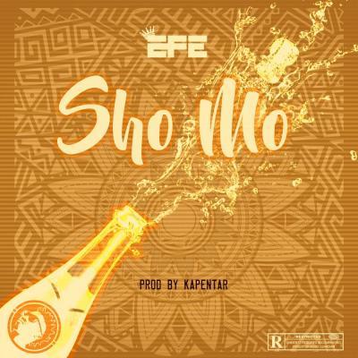 MP3: Efe - Sho Mo (prod. Kapentar)