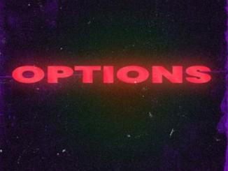 Lyrics: Reekado Banks x Parker Ighile - Options