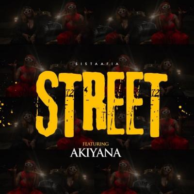 MP3: Sista Afia ft. Akiyana - Street