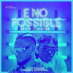MP3: Dessy ft. Zlatan - E No Possible (Remix)