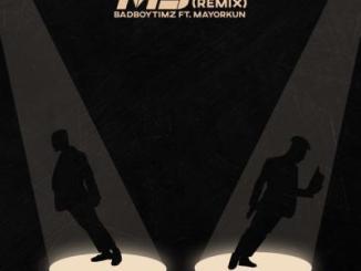 Bad Boy Timz ft. Mayorkun - MJ (Remix)
