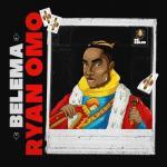 Ryan Omo - Belema