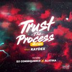 DJ Consequence - Trust The Process Mixtape
