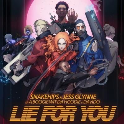 Snakehips & Jess Glynne ft. A Boogie Wit Da Hoodie, Davido - Lie For You