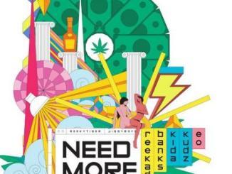 Reekado Banks ft. Kida Kudz, EO - Need More