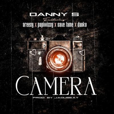 Danny S ft. Areezy, piwizzy, Savefame, Danku - Camera