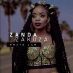 Zanda Zakuza ft. Master KG, Prince Benza - Khaya Lam