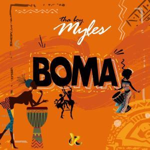 Tha Boy Myles - Boma