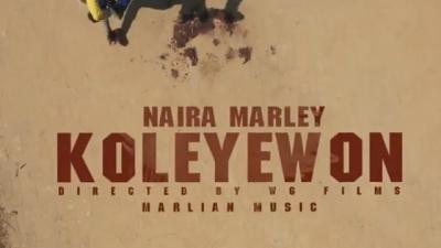 VIDEO: Naira Marley - Koleyewon