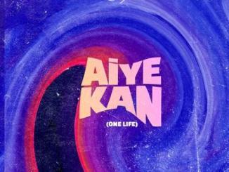 Philkeyz ft. Makhaj, Kizz Daniel - Aiye Kan (One Life)