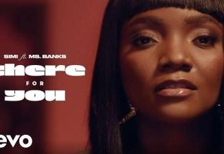 VIDEO: Simi ft. Ms Banks - There For You